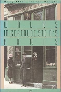 Perfect Paperback Walks in Gertrude Stein's Paris : Five Walking Tours for the Literary Traveller Book
