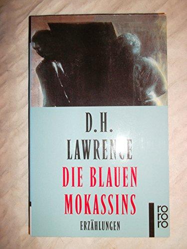Die blauen Mokassins. Erzählungen