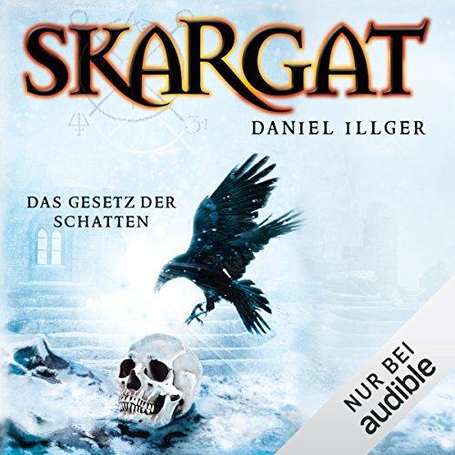 Das Gesetz der Schatten (Skargat 2) audiobook cover art