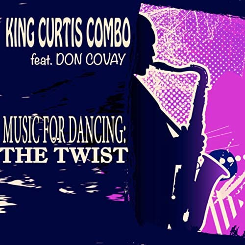 King Curtis Combo feat. Don Covay