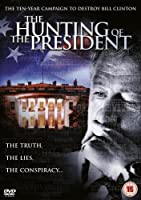 The Hunting Of The President [Import anglais]