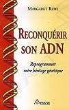 Reconquérir son ADN