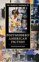 The Cambridge Companion to Postmodern American Fiction (Cambridge Companions to Literature)