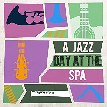 A Jazz Day at the Spa