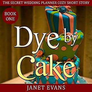 Dye by Cake cover art