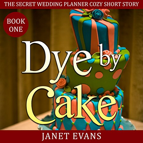 Dye by Cake audiobook cover art