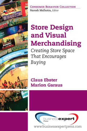 Store Design and Visual Merchandising: Creating Store Space Th t Encourages Buying (English Edition)