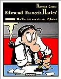 Edmond François Ratier - Ma vie est un roman policier