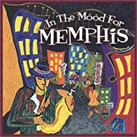 In the Mood for Memphis