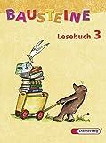 BAUSTEINE Lesebuch - Ausgabe 2003: Lesebuch 3 - Siegfried Buck