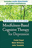 Mindfulness-Based Cognitive Therapy for Depression: A New Approach to Preventing Relapse