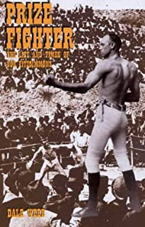 Prize Fighter: The Life and Times of Bob Fitzsimmons