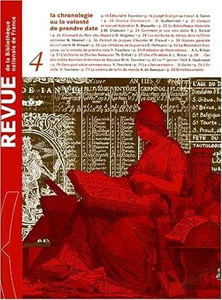 Revue de la Bibliothèque nationale de France, N° 4/2000 : La chronologie ou la volonté de prendre date