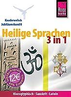 Reise Know-How Kauderwelsch Heilige Sprachen 3 in 1: Hieroglyphisch-Sanskrit-Latein