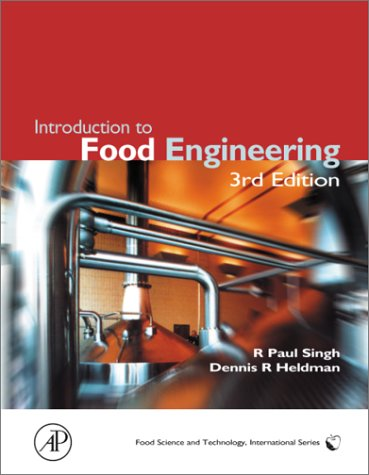 Introduction to Food Engineering (Food Science and Technology)