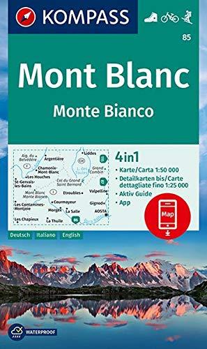 KOMPASS Wanderkarte Mont Blanc, Monte Bianco: 4in1 Wanderkarte 1:50000 mit Aktiv Guide und Detailkarten inklusive Karte zur offline Verwendung in der ... Skitouren. (KOMPASS-Wanderkarten, Band 85)