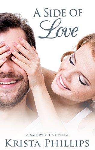 A Side of Love: A Christian Inspirational Romance Novella (A Sandwich Romance Book 4)