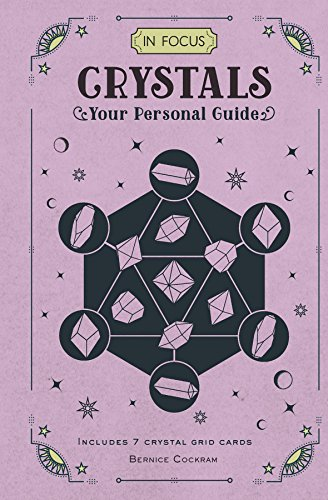 In Focus Crystals: Your Personal Guide (English Edition)
