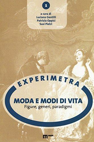 Moda e modi di vita. Figure, generi, paradigmi (Experimetra)