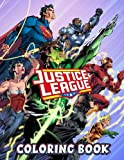 Justice League Coloring Book: A Fabulous Coloring Book For Fans of All Ages With Several Images Of Justice League. One Of The Best Ways To Relax And Enjoy Coloring Fun.