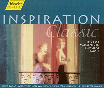 Inspiration Classic - The Best Moments in Classical Music