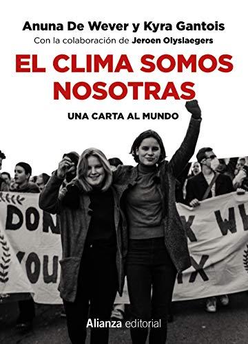 El clima somos nosotras: Una carta al mundo (Libros Singulares (Ls))