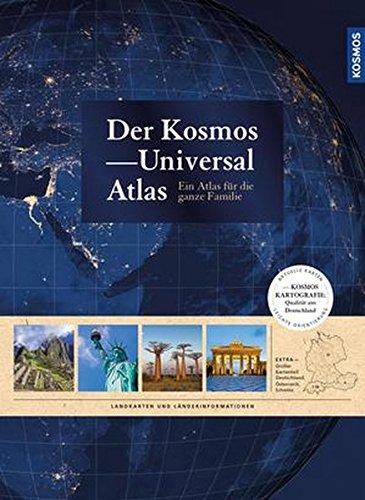 Preisvergleich Produktbild Der Kosmos Universalatlas: Ein Atlas für die ganze Familie