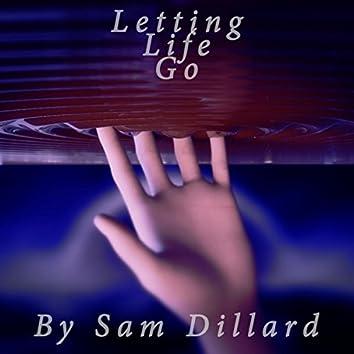 Letting Life Go