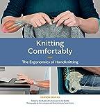 Knitting Comfortably: The Ergonomics of Handknitting