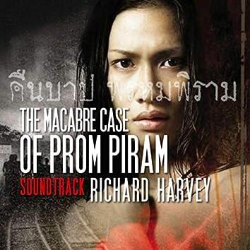 The Macabre Case of Prom Piram