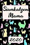 SIAMKATZEN MAMA 2020: Kalender Süßer Siam Katzen Terminplaner Planer   Frauchen Terminkalender Wochenplaner, Monatsplaner & Jahresplaner für ... Familie & Beruf   Geschenk für Katzenmama