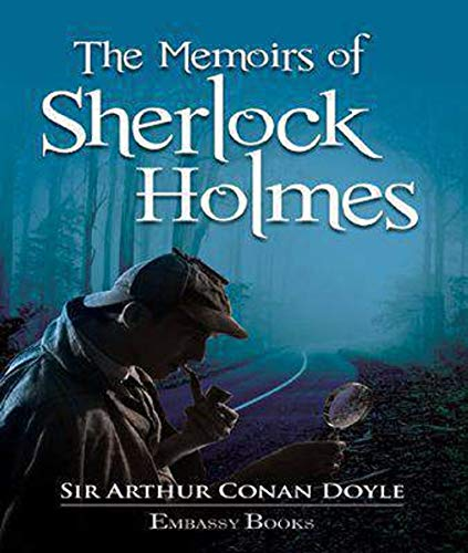 The Memoirs of Sherlock Holmes (Annotated) (English Edition) PDF Books