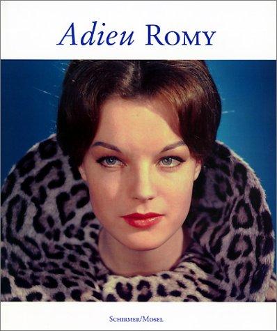 Adieu Romy: Photographische Erinnerungen an Romy Schneider