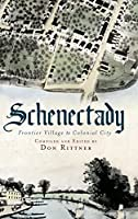 Schenectady: Frontier Village to Colonial City