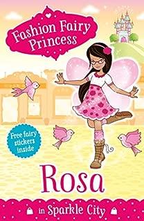 Fashion Fairy Princess: Rosa