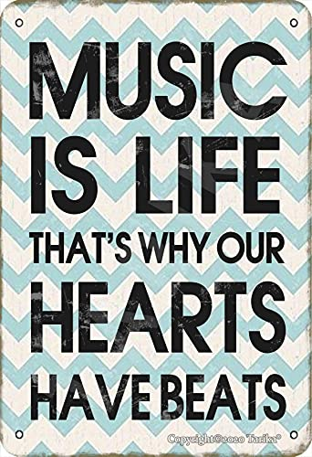 Music is Life That's Why Our Heart Have Beats 8X12 Inch Vintage Look Tin Decoration Poster Sign for Home Kitchen Bathroom Farm Garden Garage Inspirational Quotes Wall Decor