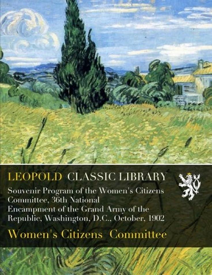 辛な窒素キリマンジャロSouvenir Program of the Women's Citizens Committee, 36th National Encampment of the Grand Army of the Republic, Washington, D.C., October, 1902