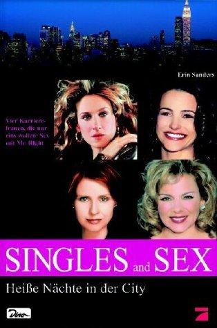 Singles and Sex - Heiße Nächte in der City.