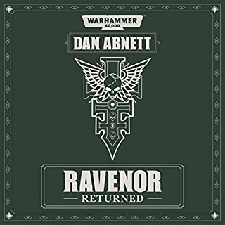 Ravenor Returned     Warhammer 40,000              Written by:                                                                                                                                 Dan Abnett                               Narrated by:                                                                                                                                 Toby Longworth                      Length: 10 hrs and 56 mins     31 ratings     Overall 4.8