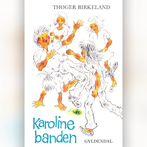 Karoline-banden audiobook cover art