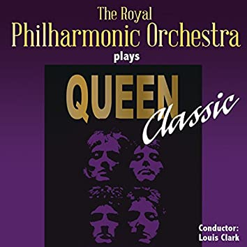 The Royal Philharmonic Orchestra Plays Queen Classic