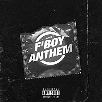F'boy Anthem