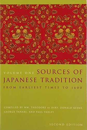 Sources of Japanese Tradition, Volume One: From Earliest...