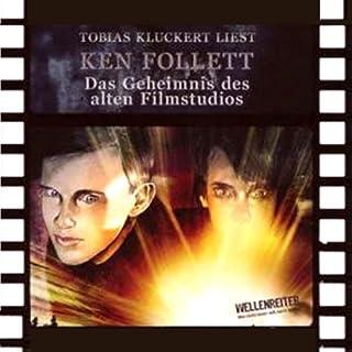 Das Geheimnis des alten Filmstudios                   Autor:                                                                                                                                 Ken Follett                               Sprecher:                                                                                                                                 Tobias Kluckert                      Spieldauer: 2 Std.     19 Bewertungen     Gesamt 3,7