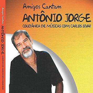 Amigos Cantam Antônio Jorge