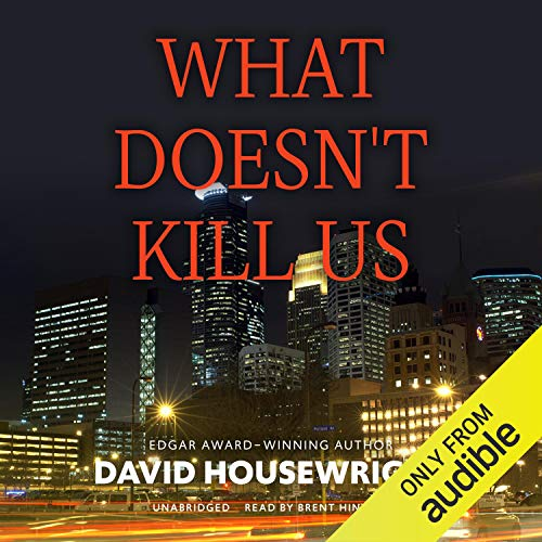 What Doesn't Kill Us cover art