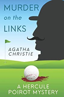 The Murder on the Links - Agatha Christie: A Hercule Poirot Mystery