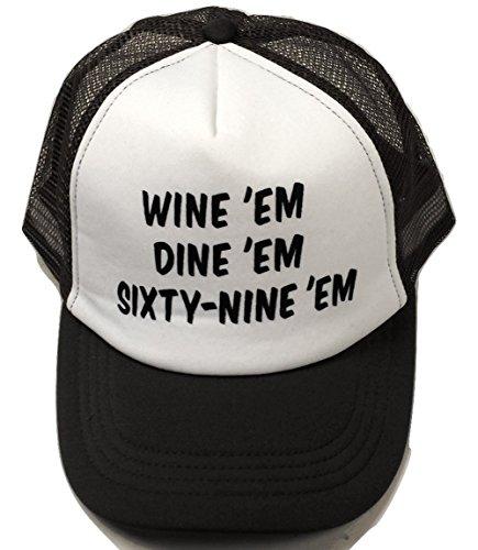 Sea Bass Wine 'Em Dine 'Em Sixty-Nine 'Em Trucker Hat