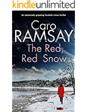 THE RED, RED SNOW an absolutely gripping Scottish crime thriller (Detectives Anderson and Costello Mystery Book 11)