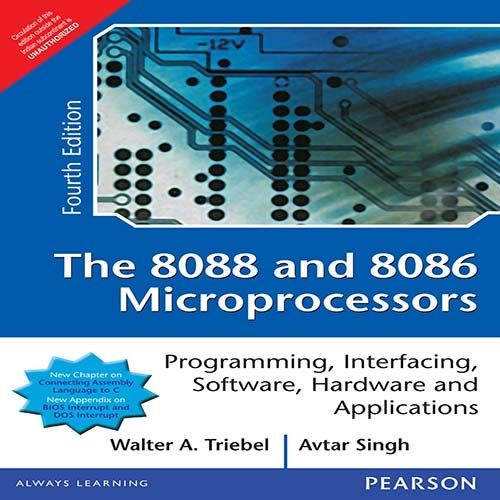 Compare Textbook Prices for The 8088 and 8086 Microprocessors: Programming, Interfacing, Software, Hardware, and Applications 4th By Walter A. Triebel International Economy Edition 4TH, INTERNATIONAL Edition ISBN 9788177584813 by TRIEBEL